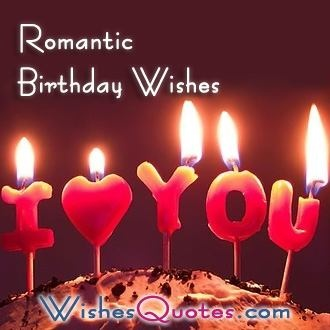A Romantic Birthday Wishes Collection to Inspire the ...