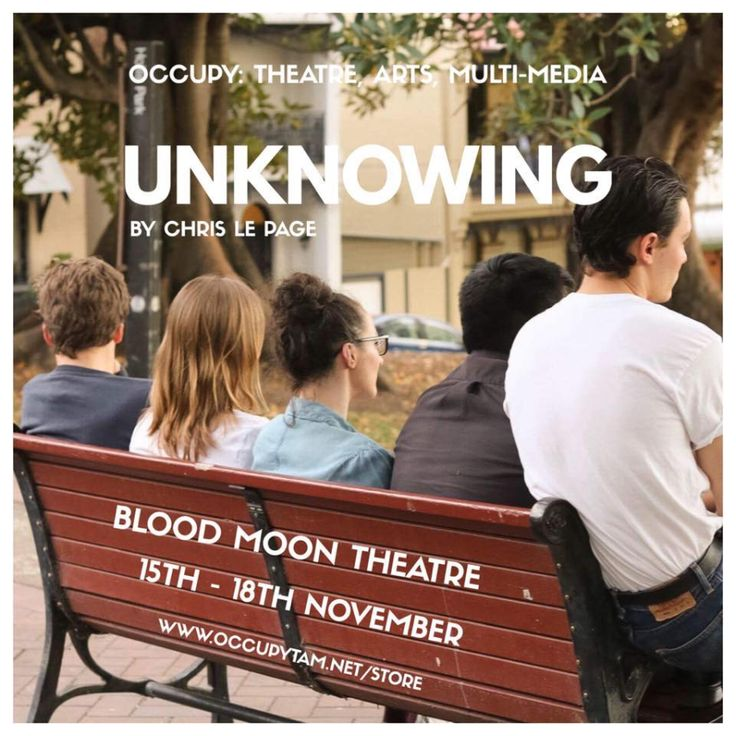 UNKNOWING: A NEW PLAY BY OCCUPY:TAM