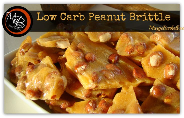 Low Carb Peanut Brittle (keto) | Marge Burkell