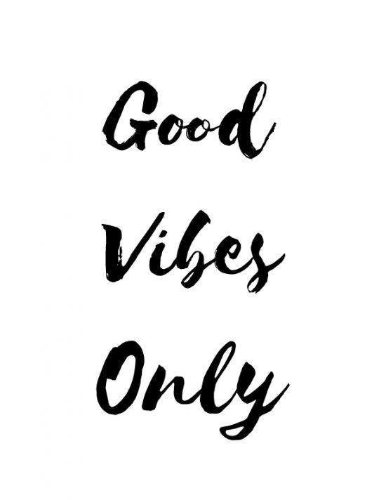 Good vibes only printable positive quotes for room and workspace