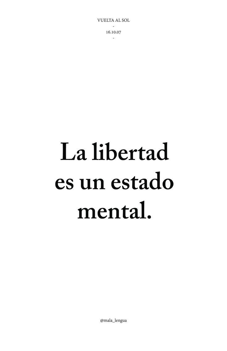 la libertad es un estado mental