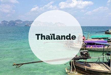 Découvrez la Thaïlande sur layukonnaise.com