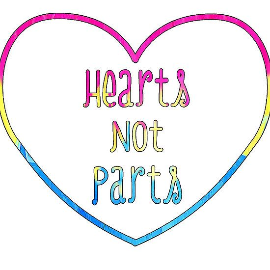 Hearts not Parts Pansexual pride White