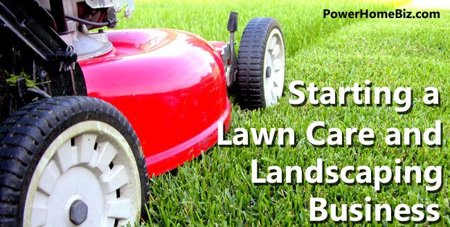 how to make your own landscaping business