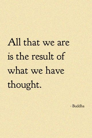 """""""A man is literally what he thinks, his character being the complete sum of all his thoughts."""" Consider this truth carefully…, """"You are today where your thoughts have brought you; you will be tomorrow where your thoughts take you."""" –James Allen (from his book 'As A Man Thinketh')"""