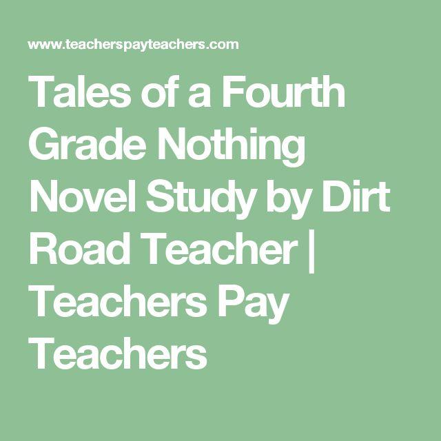 Tales of a Fourth Grade Nothing Novel Study by Dirt Road Teacher   Teachers Pay Teachers