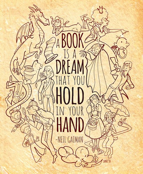 A book is a dream that you hold in your hand. - Neil Gaiman Couldn't of said it better myself <3 books my one true love