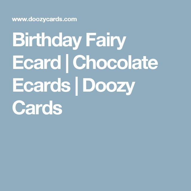 Birthday Fairy Ecard Chocolate Ecards Doozy Cards – Doozy Cards Birthday
