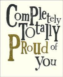 Always proud of you
