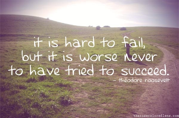 """It is hard to fail, but it is worse never to have tried to succeed."": Funny Sayings, Life Lessons, Feel Amazing, Inspirational Thoughts"