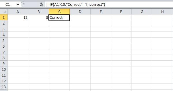 The IF function returns Correct because the value in cell A1 is higher than 10.