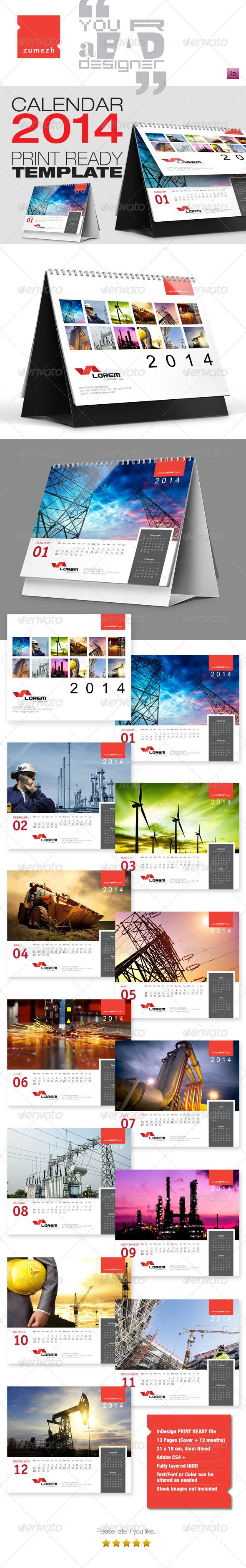 Premium Desktop Calendar 2014  #GraphicRiver         Fully Layered Adobe InDesign file, contains 13 pages (1 cover page and 12 months). Clean layout, suitable for corporate calendar designs. Print ready layout with 4mm bleed. Simply add the corporate logo and contact details in each page and change the stock images as per your requirements. The stock images shown in the preview are not included in the package