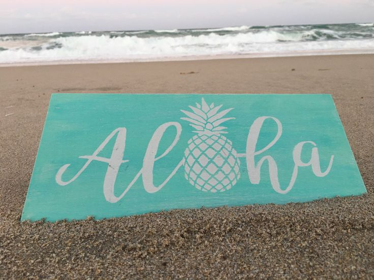 A personal favorite from my Etsy shop https://www.etsy.com/listing/494057302/aloha-sign-pineapple-beach-decor