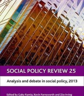 Social Policy Review 25: Analysis And Debate In Social Policy 2013 PDF