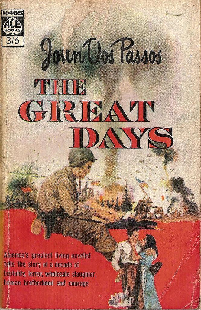 John Dos Passos: The great days. London: Ace Books 1961.