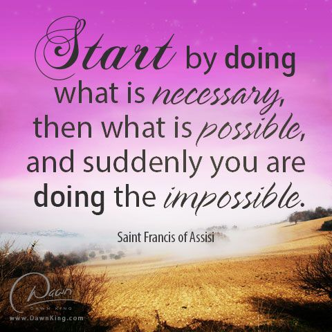 Start by doing... www.dawnking.com