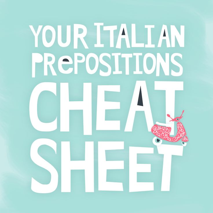 Learning Italian- Your Italian Prepositions Cheat Sheet