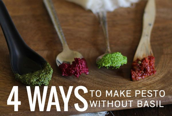 4 ideas for making pesto without basil, including beet, parsley, cilantro, and sun-dried tomato pestos. Your pasta will be so happy!