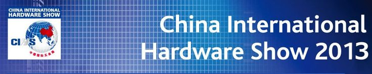 Çin 2013 Hırdavat Fuarı (26 Kasım – 28 Kasım) tarihleri arasında Şangay şehrinde düzenlenecek Almayan Köln Hırdavat Fuarı'ndan sonra Dünya üzerinde ki en büyük fuar olma özelliğini taşıypr. Çin pazarında ciddi bir yüzdelik oluşturan CIHS Şangay hırdavat fuarı %90′lık ulusarlarası bi ziyaretçi kitlesi ile hırdavat ürünlerini her yıl düzenli olarak bu platform içerisinde sergilemektedir.