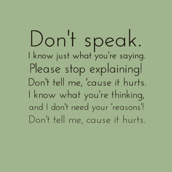 charming life pattern: Don't Speak by No Doubt - song lyrics - quote