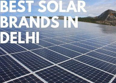 Best Solar Brands in Delhi – Veena Power Enterprises | Solar