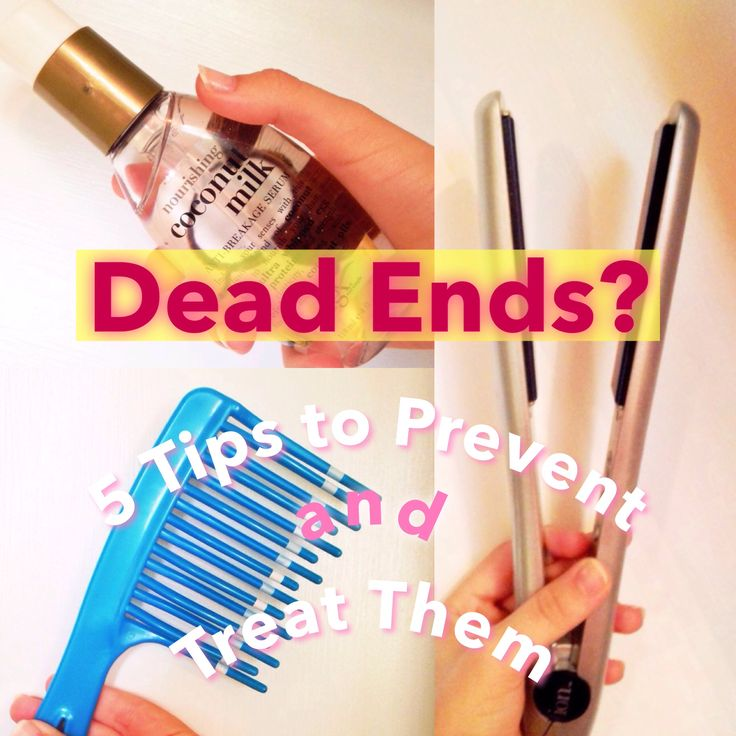 How to Prevent and Treat Dead Ends: 5 Simple & Free Ideas... Be sure to follow me on Snapguide for more beauty, fashion, and DIY guides! :)