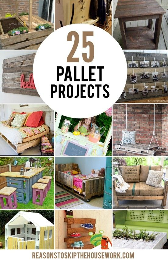25 Wood Pallet Projects http://www.reasonstoskipthehousework.com/pallet-projects/