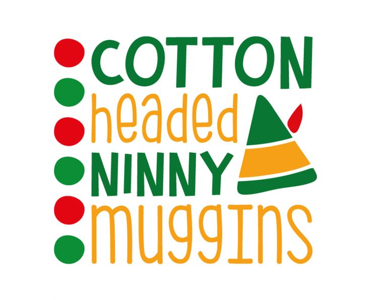 Free SVG cut file - Cotton headed ninny muggins