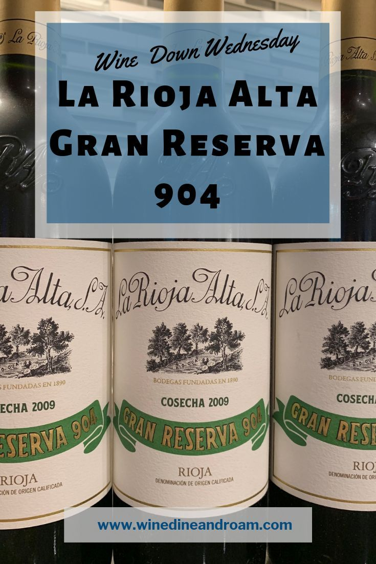 Check Out My Review Of One Of The Most Exciting Tempranillos I Ve Tried La Rioja Alta Gran Reserva 904 I Love Spanish Wine And Th Rioja Wine Tourism La Rioja