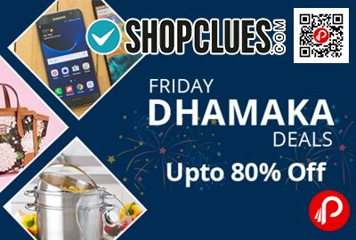 Shopclues brings #Friday #Dhamaka #Deals and offering Upto 80% off on Upto 80% Off on Electronics, Fashion & more.  http://www.paisebachaoindia.com/friday-dhamaka-deals-upto-80-off-on-electronics-fashion-shopclues/
