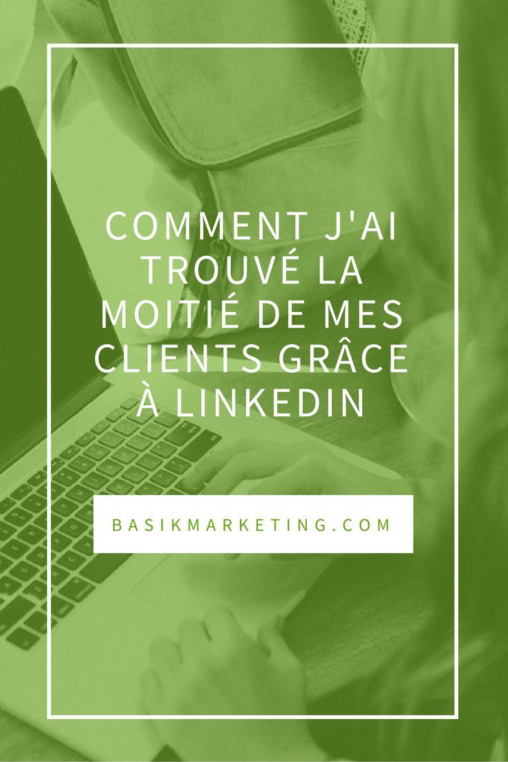 Comment j'ai trouvé la moitié de mes clients sur LinkedIn | BASIK