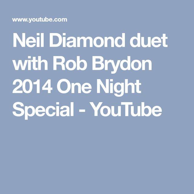 Neil Diamond duet with Rob Brydon 2014 One Night Special - YouTube