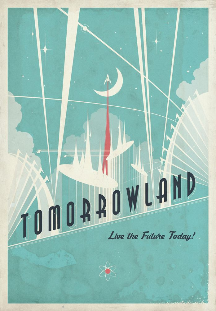 Tomorrowland - Live the Future Today by NCCreations.deviantart.com on @DeviantArt