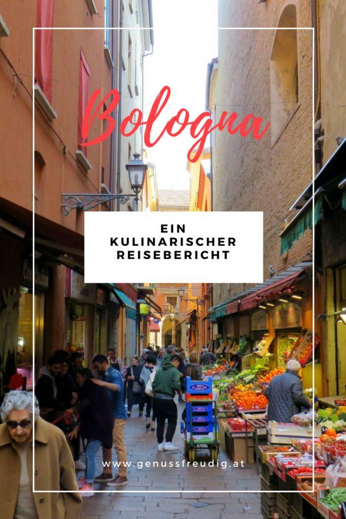 Ein kulinarischer Reisebericht über Bologna, die Hauptstadt der Emilia-Romagna, und alles was sie an Köstlichkeiten zu bieten hat