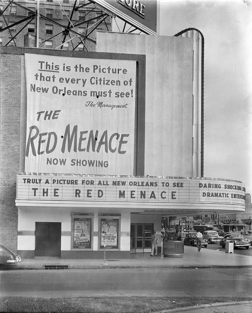 View of the Joy Theater on Canal Street. The Red Menace was released in August of 1949.