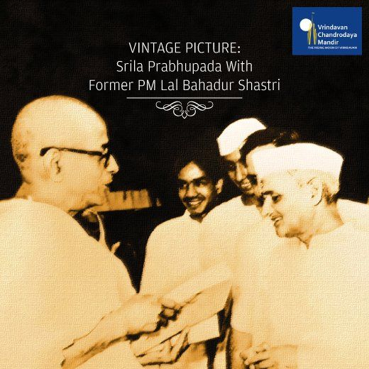 #SrilaPrabhupada's work was appreciated by many eminent people, including the former PM, Lal Bahadur Shastri.