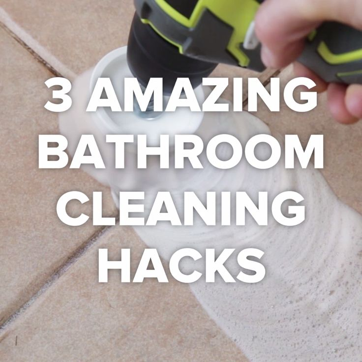 3 Amazing Bathroom Cleaning Tricks