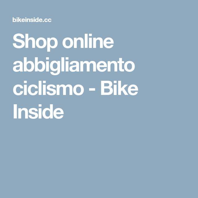 Shop online abbigliamento ciclismo - Bike Inside