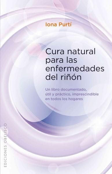 Cura para las enfermedades del rinon / Cure for Kidney Disease