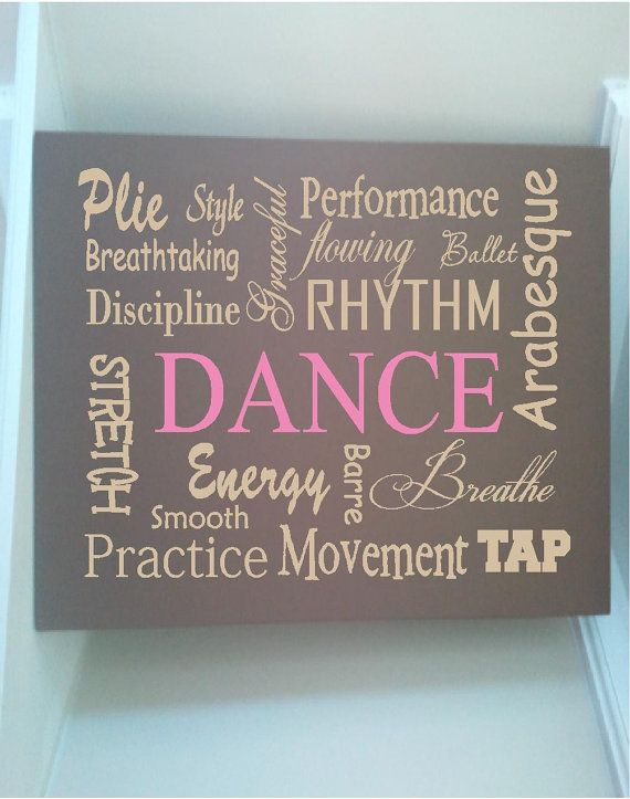 Beautiful 10x12 wooden board sign with subway art quote DANCE style performance practice smooth movement...