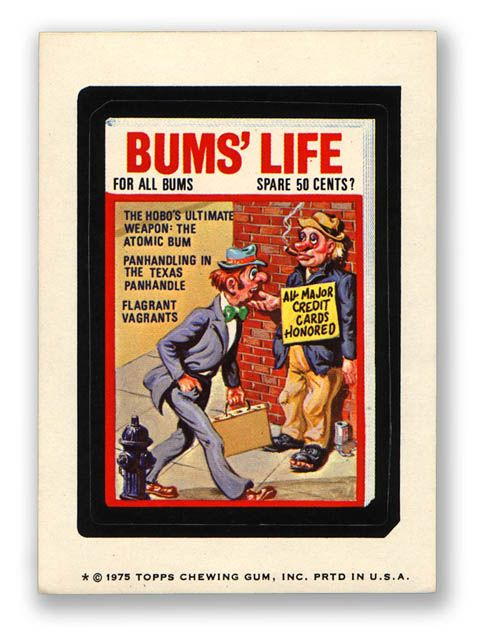 Wacky Packages Topps 13th Series: Bum's Life Magazine