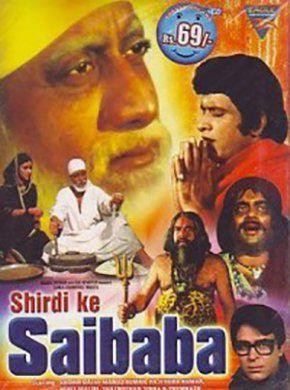 Shirdi Ke Sai Baba Hindi Movie Online - Sudhir Dalvi, Manoj Kumar, Rajendra Kumar, Hema Malini, Shatrughan Sinha, Raj Mehra and Birbal. Directed by Ashok V. Bhushan. Music by Pandurang Dikshit. 1977 [U] ENGLISH SUBTITLE