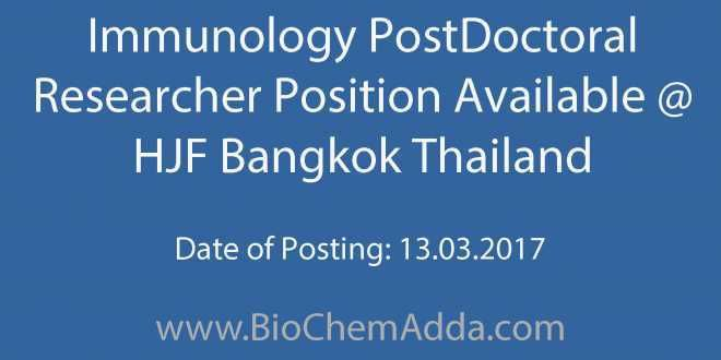 Immunology PostDoctoral Researcher Position Available @ HJF Bangkok Thailand