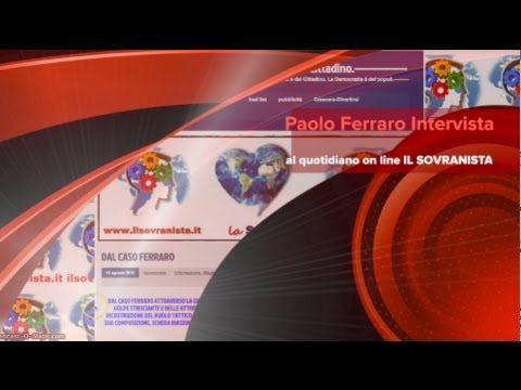 140 Paolo Ferraro Intervista al quotidiano on line IL SOVRANISTA #romper...