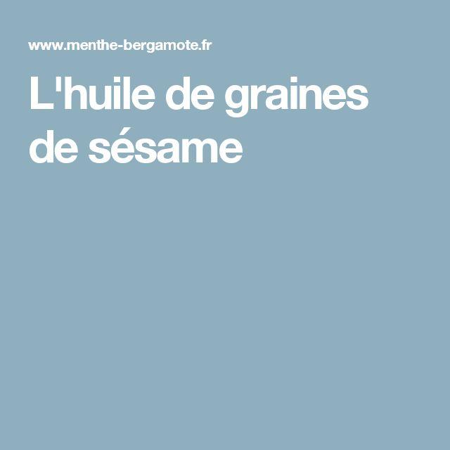 L'huile de graines de sésame