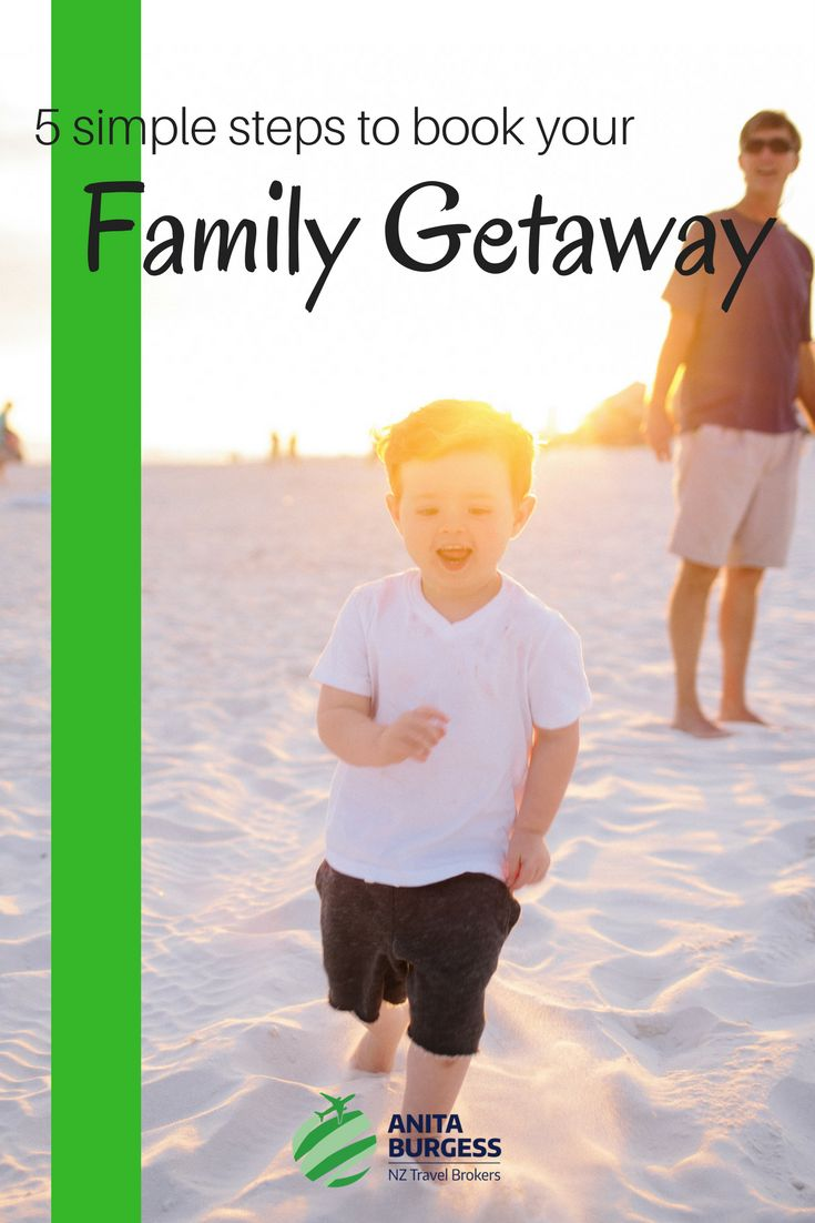 The Busy Person's Guide to Booking a Family Getaway | Burgess Travel Co.