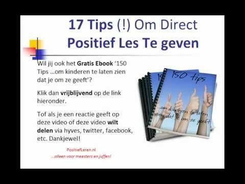 17 Tips Om Direct Positief Les Te Geven | Enthousiast + Positief Onderwijs Op De Basisschool - YouTube