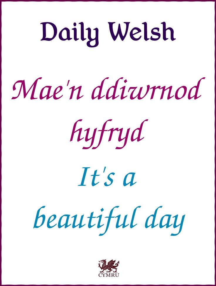Daily Welsh: It's a beautiful day.