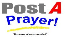 Post A Prayer - (Official) Prayer Wall prayer request online. Submit an onlne 24 7 prayer request to the prayer wall by post a prayer online. 24 7 prayer internationally. Pray online.