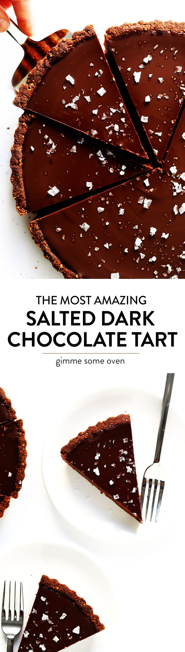 LOVE this Salted Dark Chocolate Tart recipe! It's quick and easy to make ahead, made with a gluten-free almond crust and zero heavy cream, and it's SO decadent and delicious. The perfect dessert for Valentine's Day or anytime you're craving some chocolate. | Gimme Some Oven #valentinesday #chocolate #chocolatetart #darkchocolate #dessertrecipes